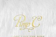 Stream Pimp C's Posthumous 'Long Live the Pimp'