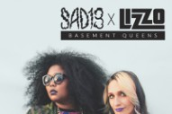 Speedy Ortiz's Sadie Dupuis (Now Sad13) and Lizzo Debut 'Basement Queens'