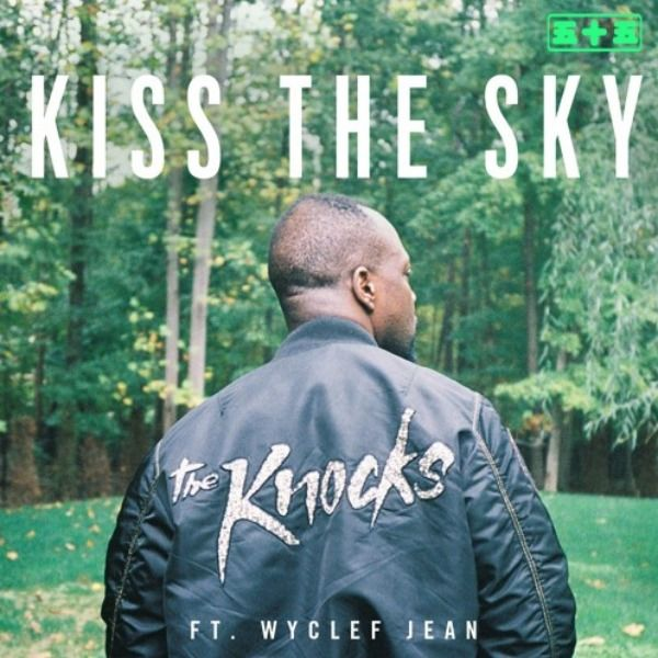 the-knocks-kiss-the-sky-wyclef-jean