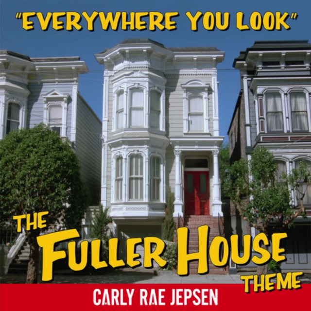 carly rae jepsen fuller house theme