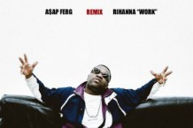A$AP Ferg, 'Work (Remix)'