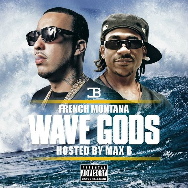 French Montana, 'Wave Gods'