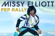Missy Elliott Just Dropped a New Banger Called 'Pep Rally'