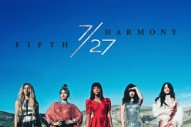 Fifth Harmony Are Living 'The Life' on New Song