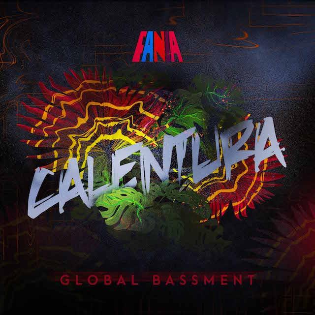 Calentura - Global Bassment