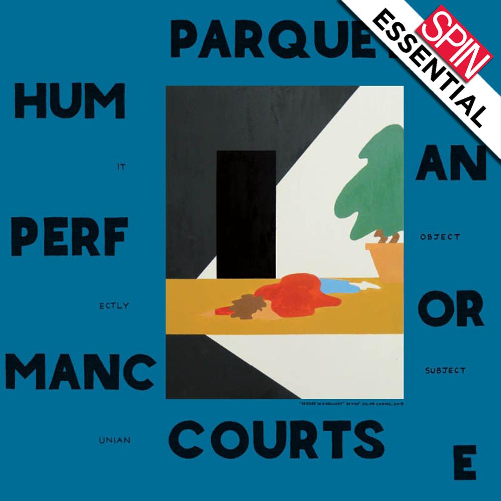 Parquet Courts' Human Performance