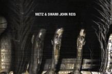METZ and Swami John Reis cover
