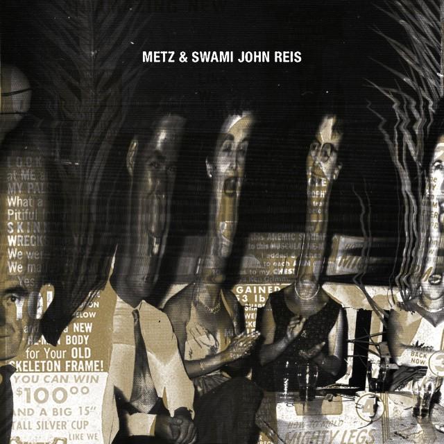 METZ and Swami John Reis cover