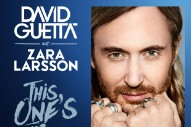 Zara Larsson Graces David Guetta With Her Vocals on Triumphant 'This One's For You'
