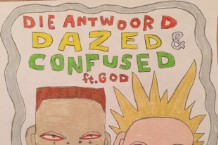 die antwoord dazed confused suck on this listen stream
