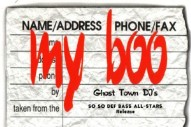 Heard and Unseen: The Oral History of Ghost Town DJ's 'My Boo'