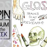 Review: G.L.O.S.S.' 'Trans Day of Revenge' Is a Dish Best Served Fast