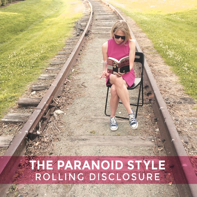 The Paranoid Style's Rolling Disclosure
