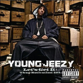 40. Young Jeezy, 'Let's Get It: Thug Motivation 101'