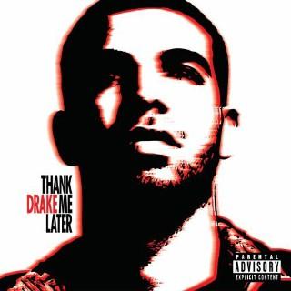 27. Drake, 'Thank Me Later'
