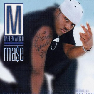 26. Ma$e, 'Harlem World'