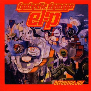 28. El-P, 'Fantastic Damage'