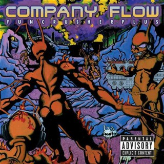 37. Company Flow, 'Funcrusher Plus'