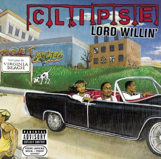 07. The Clipse, 'Lord Willin''