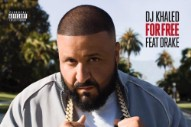 DJ Khaled Gets a Drake Assist on 'For Free'
