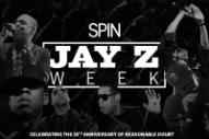 It's Jay Z Week at SPIN