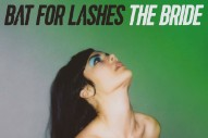 Bat for Lashes' 'The Bride' Is Streaming Today