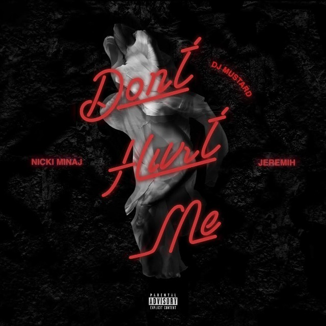 dj-mustard-nicki-minaj-jeremih-dont-hurt-me-new-song-tidal-stream