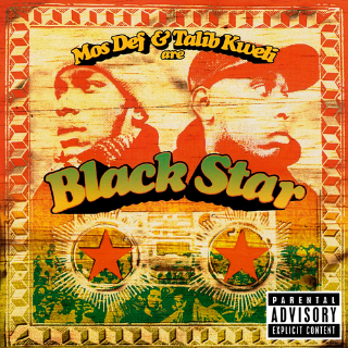 12. Black Star, 'Mos Def & Talib Kweli Are Black Star'