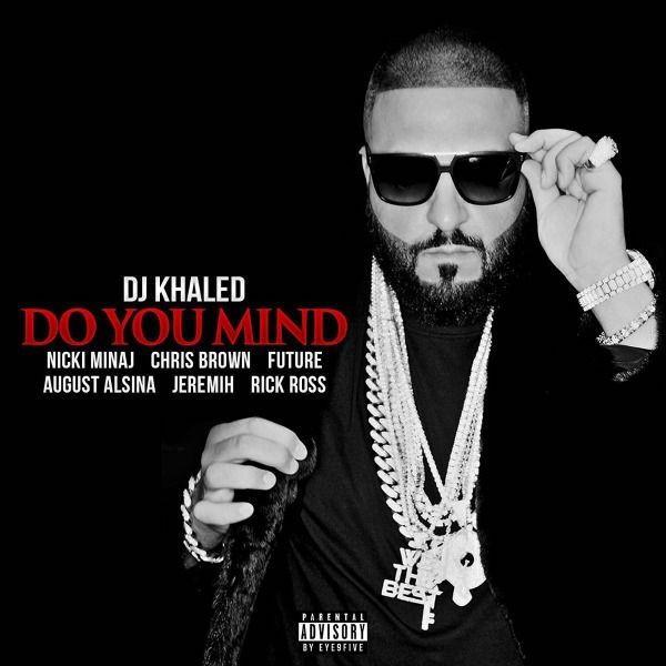 dj khaled do you mind
