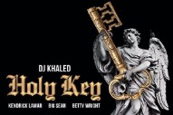 DJ Khaled, Kendrick Lamar, Big Sean, and Betty Wright Deliver the 'Holy Key'