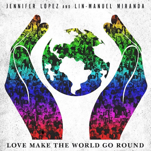 Jennifer Lopez Lin-Manuel Miranda Love Make the World Go Round