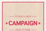 Ty Dolla $ign and Future Buy Bottles on Bottles for 'Campaign'