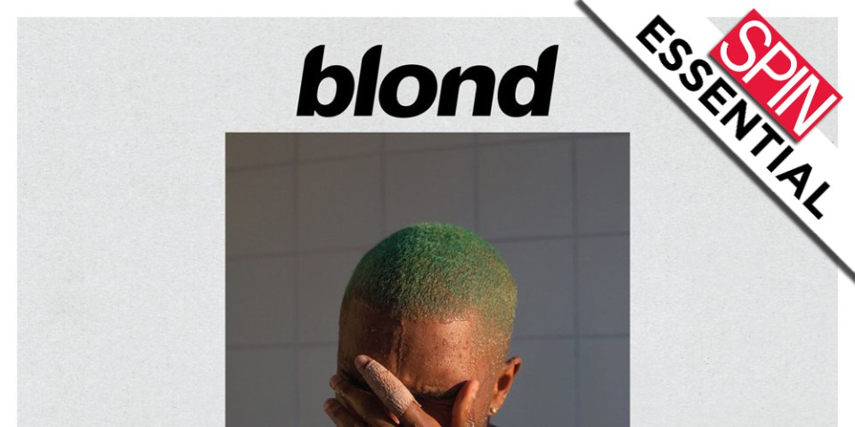 Review: Frank Ocean's Blond on 'Blonde' Is Pledging Its Goddamn Time
