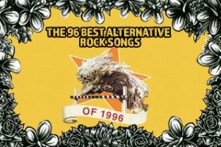 The 96 Best Alternative Rock Songs of 1996