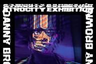 Danny Brown's 'Atrocity Exhibition' LP Now Has a Release Date