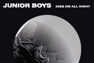 Junior Boys Don't Know How to Quit, Release Surprise 'Kiss Me All Night' EP