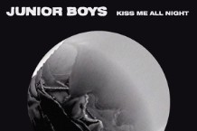 junior boys kiss me all night stream