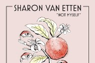 Listen to Sharon Van Etten's 'Not Myself,' Honoring Victims of the Orlando Tragedy