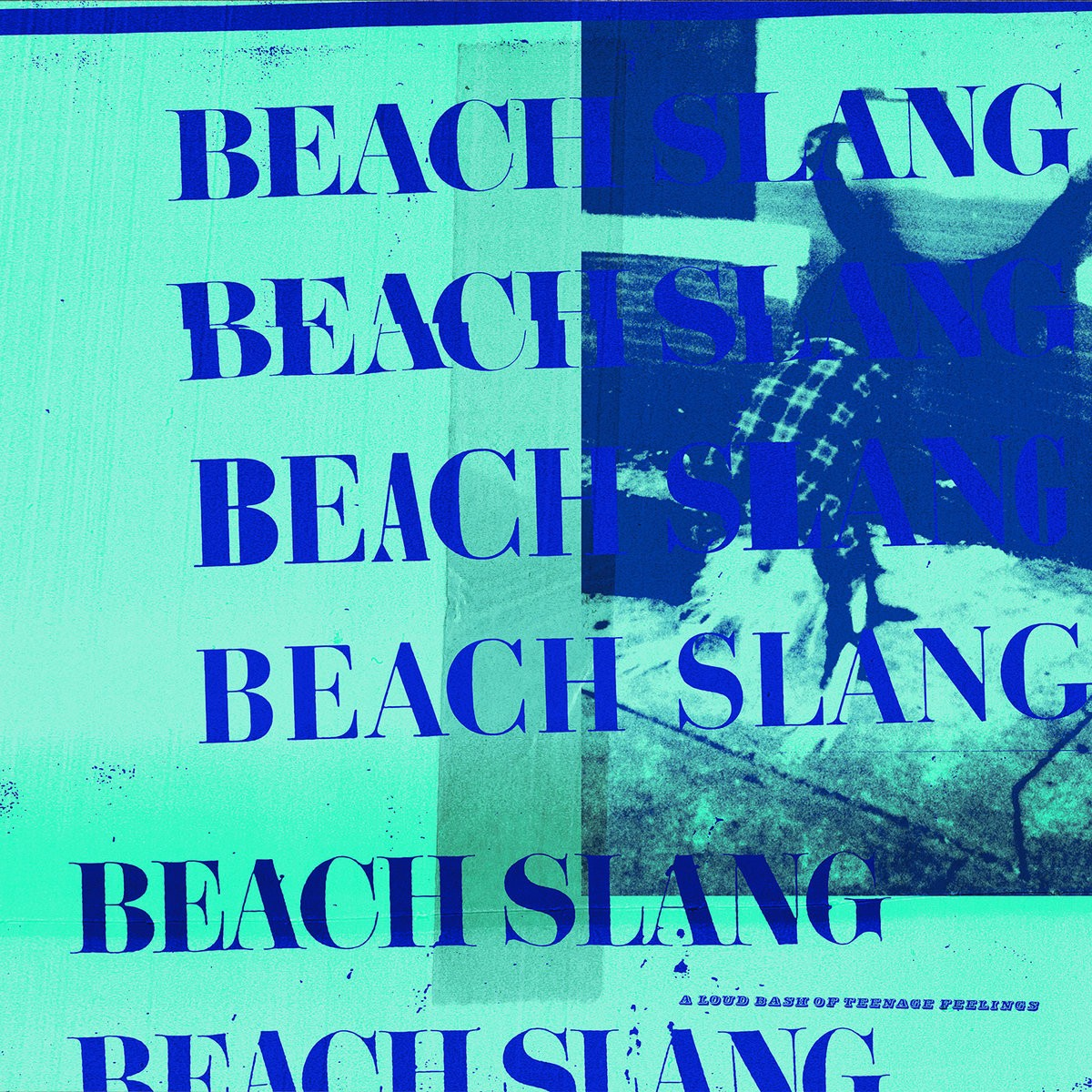 Beach Slang - A Loud Bash of Teenage Feelings