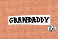"Grandaddy Return With ""Way We Won't"" and ""Clear Your History"""
