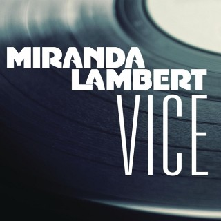 MirandaLambertVice_Single