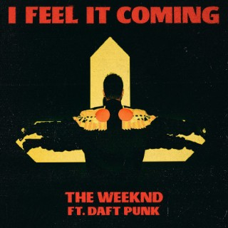 TheWeekndIFeelItComing_Single