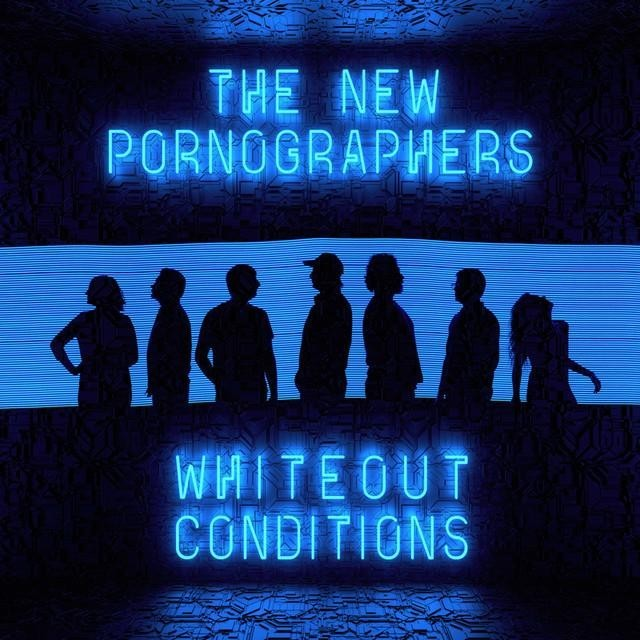 new pornographers whiteout conditions
