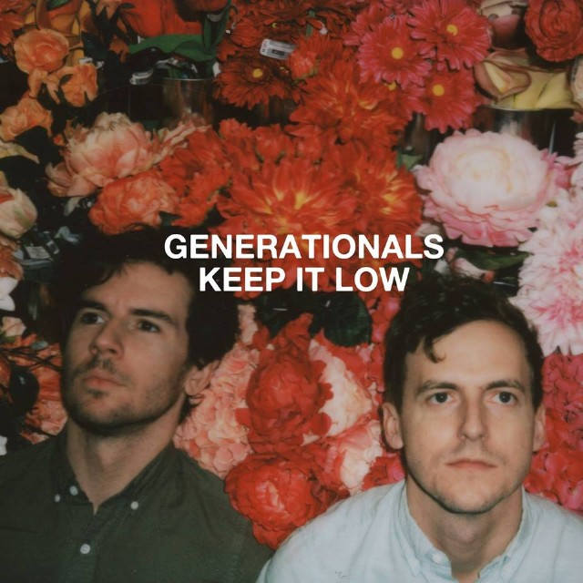 generationals keep it low