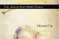 Review: The Jesus and Mary Chain &#8211; <i>Honey&#8217;s Dead</i>