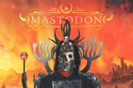 New Music: Stream Mastodon&#8217;s New Album <i>Emperor of Sand</i>