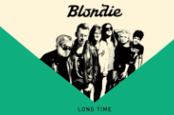 "New Music: Blondie – ""Long Time,"" Co-Written By Dev Hynes"