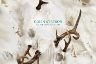 Review: Colin Stetson Is a Thrilling One-Man Band on <i>All This I Do For Glory</i>