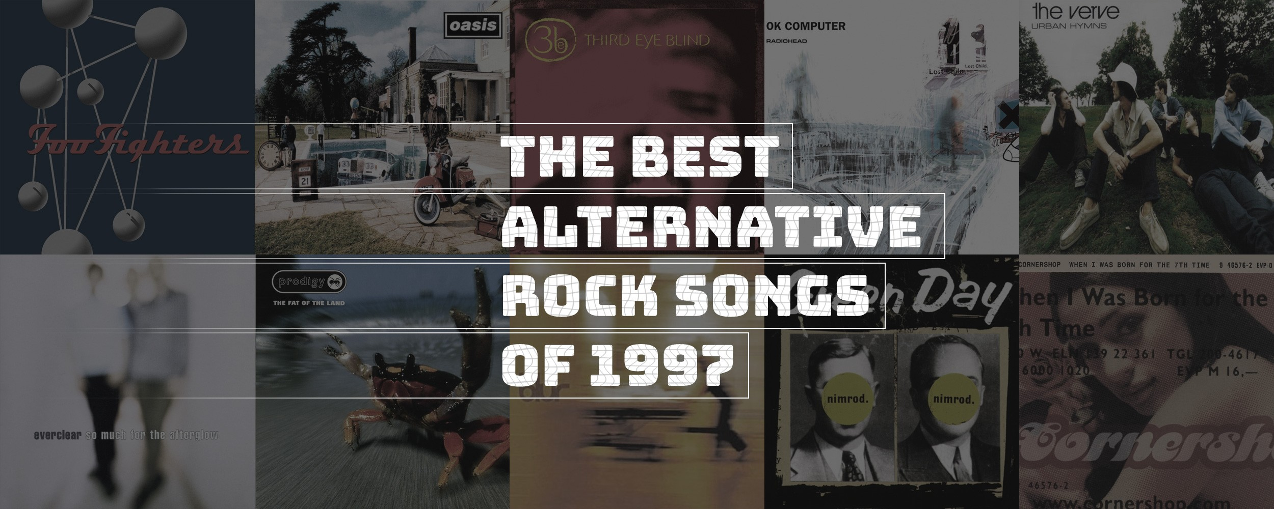 The 79 Best Alternative Rock Songs Of 1997