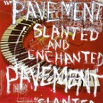 Review: Pavement &#8211; <i>Slanted and Enchanted</i>